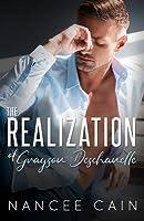The Realization of Grayson Deschanelle