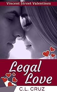 Legal Love (Vincent Street Valentines #1)