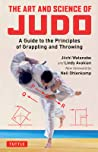 The Art and Science of Judo: A Guide to the Principles of Grappling and Throwing