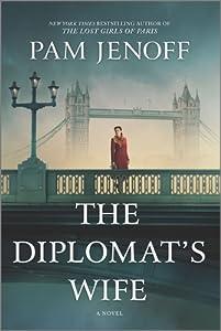 The Diplomat's Wife: A Novel