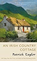 An Irish Country Cottage: An Irish Country Novel