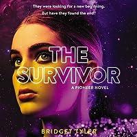 The Survivor: A Pioneer Novel Lib/E