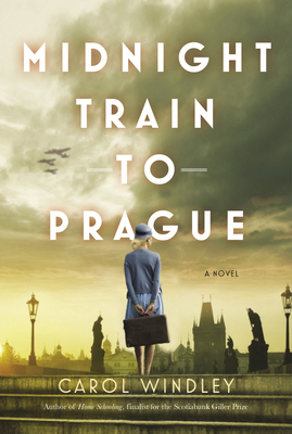 Midnight Train to Prague by Carol Windley