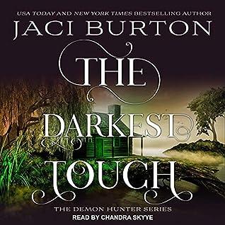 The Darkest Touch (Demon Hunters, #3)