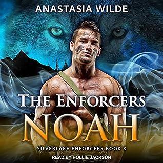 The Enforcers: Noah (Silverlake Enforcers, #3)