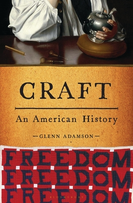 Craft: An American History