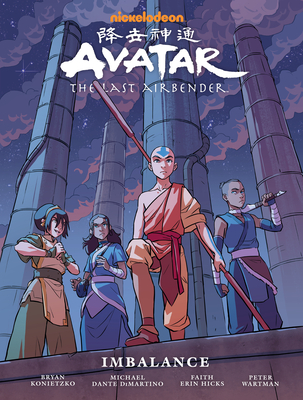 Avatar: The Last Airbender - Imbalance (Avatar: The Last Airbender, #6)