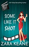 Some Like It Shot (Movie Club Mysteries, #6)