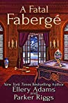 A Fatal Fabergé (Antiques & Collectibles Mysteries Book 8)
