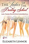 The Ladies of The Burling School