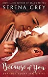 Because of You (Swanson Court Series Book 5)