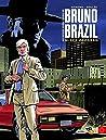 Bruno Brazil (Novas Aventuras) #1 Black Program
