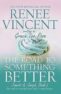 The Road To Something Better (Jamett & Joseph #2)