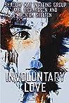 Involuntary Love