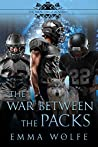 The War between the Packs (The Smoky Hills Academy, #4)