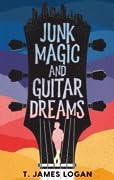 Junk Magic and Guitar Dreams