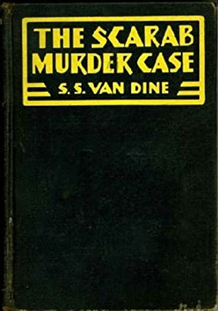 The Scarab Murder Case (A Philo Vance Mystery #5)