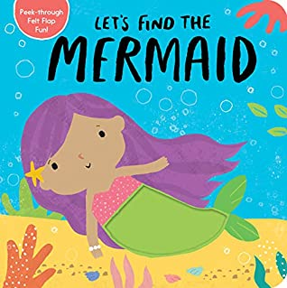 Let's Find the Mermaid by Tiger Tales
