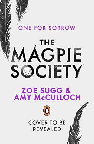 The Magpie Society One for SorrowbyZoe SuggAmy McCulloch