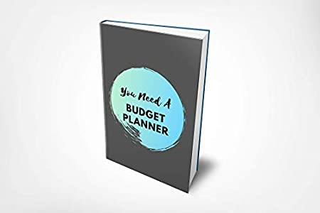 Budget Planner – Idea Workbook For The Total Money Makeover: With Simple Expenses and Savings Tracker