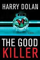 The Good Killer