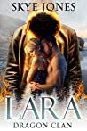 Lara: Drgaon Clan (Dragon Clan Book 5)