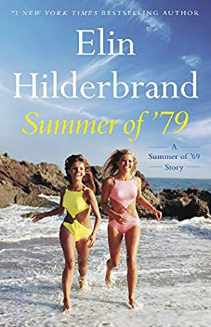 Summer of '79: A Summer of '69 Story