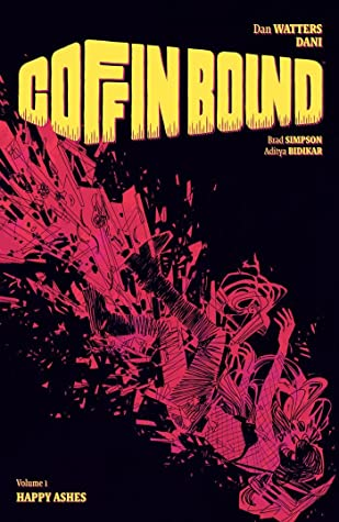 Coffin Bound, Vol. 1: Happy Ashes