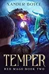 Temper (Red Mage Book 2)