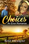 CHOICES: A Sweet Christian Romance (Eron Outsiders Book 2)