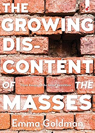 The Growing Discontent of the Masses: Three Essays on the Social Condition