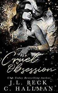 Cruel Obsession (The Obsession Duet, #1)