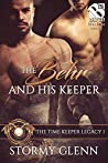 The Behr and His Keeper (The Time Keeper Legacy #1)