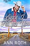 Since I Fell for You (Saddlers Prairie, #1)