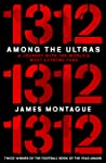 1312: Among the Ultras, A journey with the world's most extreme fans