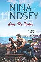 Love Me Tender (Bliss Cove, #3)