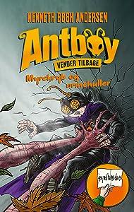 Myrekryb og ormehuller: Antboy vender tilbage 1