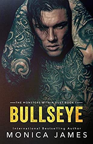 Bullseye (The Monsters Within Duet, #1)