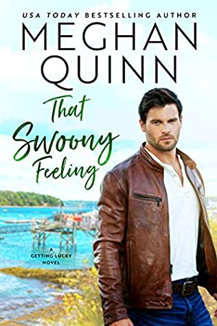 That Swoony Feeling (Getting Lucky, #4)