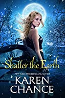 Shatter the Earth (Cassandra Palmer #10)