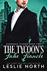 The Tycoon's Fake Fiancée (European Tycoon #2)
