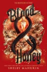 Blood & Honey (Serpent & Dove, #2) ebook review