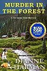 Murder in the Forest: A Liz Lucas Cozy Mystery (Liz Lucas Cozy Mystery Series #12)