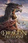 Dragon Freedom (The Stone Crown, #3)