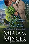 My Forbidden Duchess (The Man of My Dreams #3)