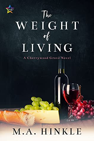The Weight of Living (Cherrywood Grove, #3)