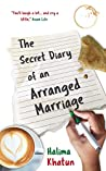 The Secret Diary of an Arranged Marriage: laugh out loud British chick lit with a multicultural twist