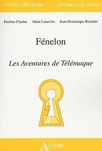 Fénélon: Les Aventures de Télémaque
