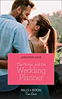 The Prince And The Wedding Planner (Mills & Boon True Love) (The Bartolini Legacy, Book 1)