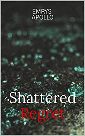 Shattered Regret